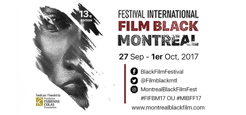 Focus sur le Festival International du Film Black de Montréal